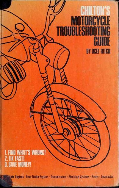 Chilton's motorcycle troubleshooting guide (1967)