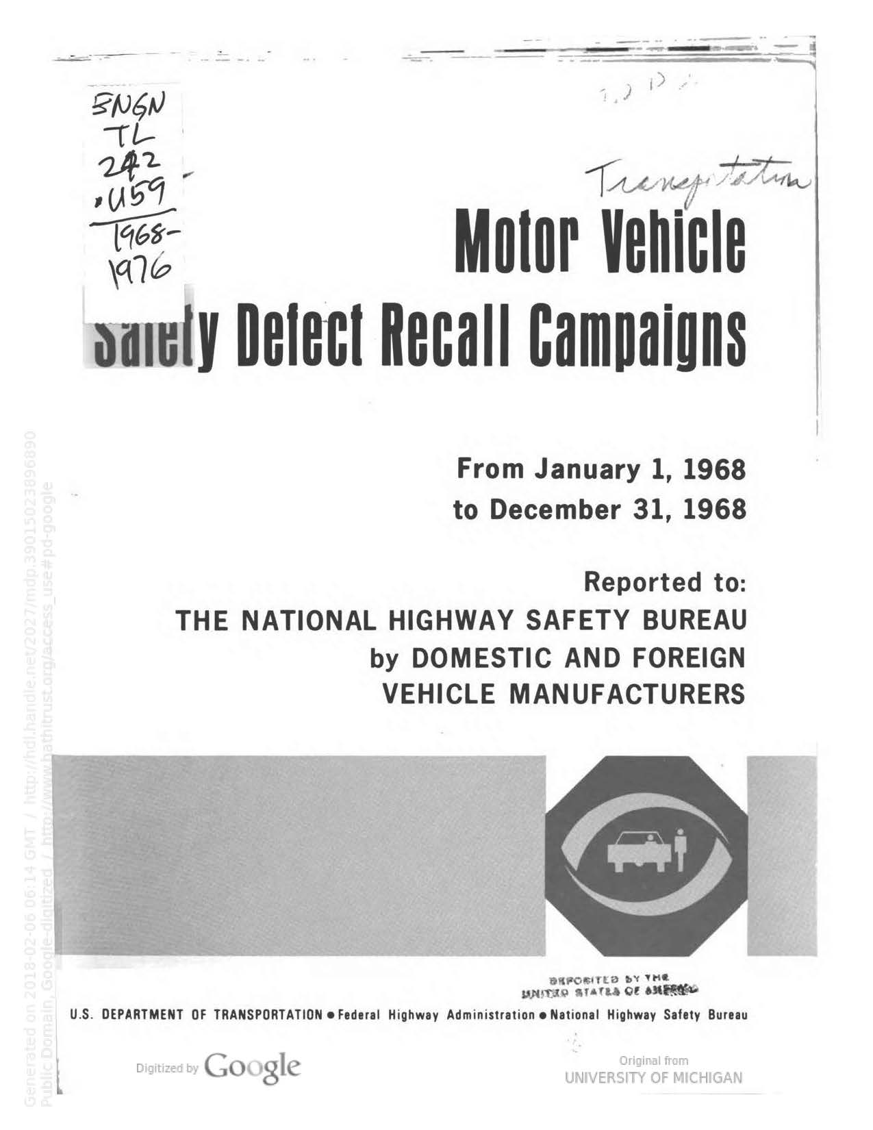Motor vehicle safety defect recall campaigns 1968