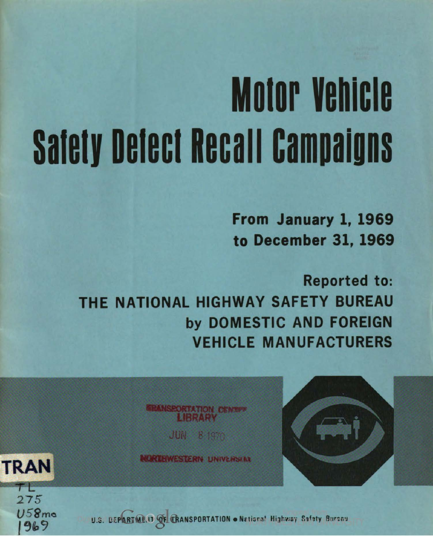 Motor vehicle safety defect recall campaigns 1969