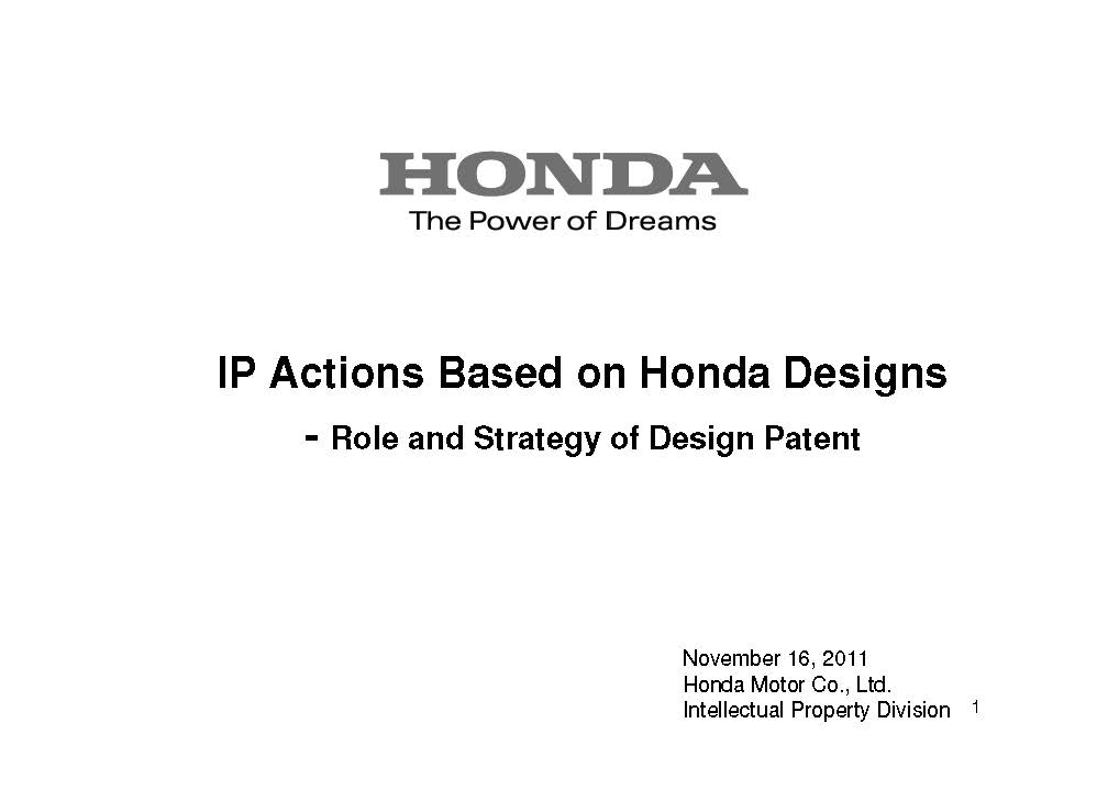 IP Actions Based on Honda Designs