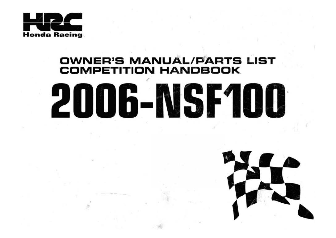 Owner's Manual + Parts List for Honda NSF100 (2006)