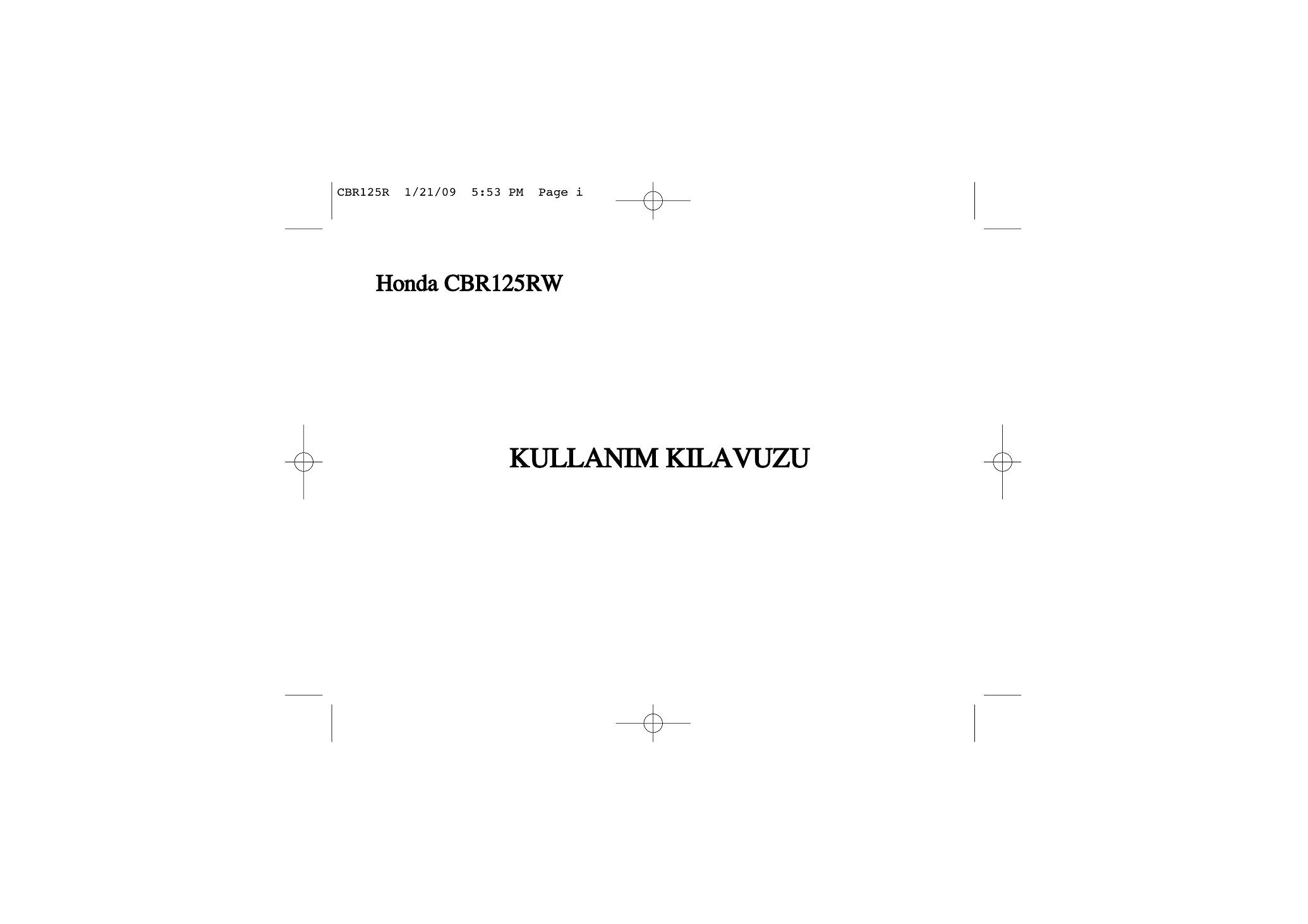 Owners manual for Honda CBR125RW (Turkish) (2009)
